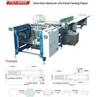 Semi-Auto Hardcover Pasting Machine(FSJ-650A )