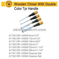 Wooden Chisel With Doubile Color Trp or Trp Handle