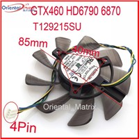 T129215SU 12V 0.50A 85mm For ASUS HD6790 6870 GTX460 Graphics Card Cooling Fan 4Pin 4Wire