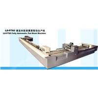 LD-P760 Fully Automatic Pad Book Machine