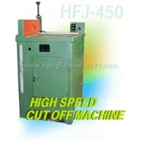 High Speed Cut Off Machine