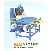 1200 Broadsword Tiles Cutting Machine