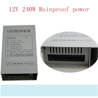 fast shipping 12V 20A  240W Rainproof switch mode power supply 12V20A SMPS, Power adapter outdoor power supply