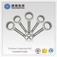Titanium motor engine connecting rod casting factory