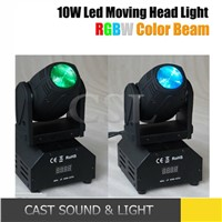Mini led moving head , 10w rgbw 4in1 led moving head beam for disco